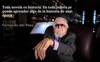 Fernando Del Paso Y Su Imperio De Frases Célebres El Sol