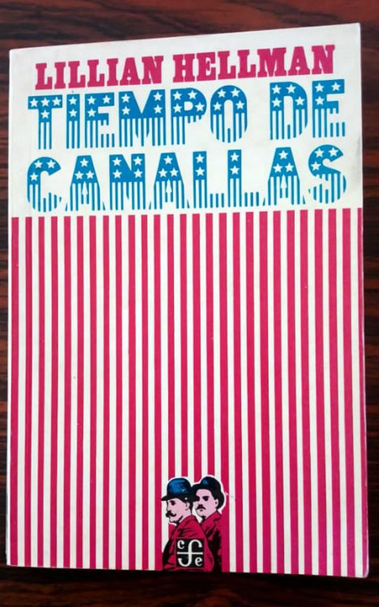 Resultado de imagen de TIEMPO DE CANALLAS,de Lillian Hellman